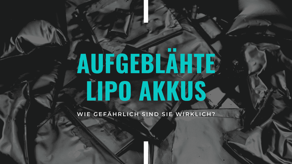 Blog Banner: Wie gefährlich ist ein aufgeblähter LiPo Akku wirklich?