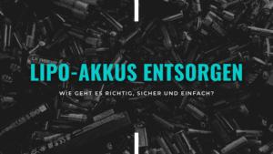 Blog Banner: LiPo-Akku entsorgen